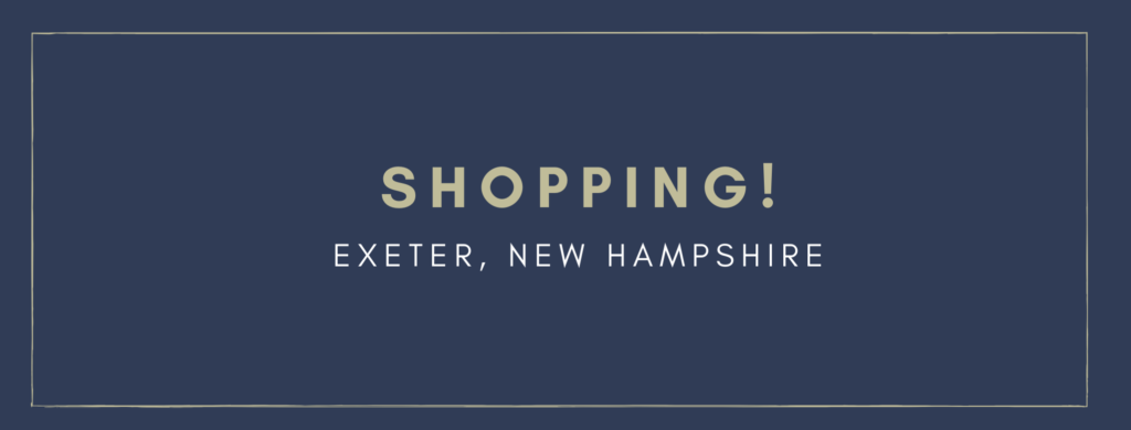 Shopping Exeter New Hampshire