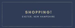 Shopping Exeter New Hampshire
